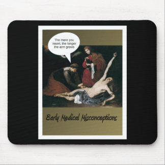 Early Medical Misconceptions -Funny Mouse Pad