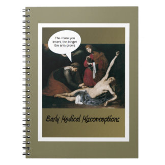 Early Medical Misconceptions - So Funny Notebook