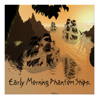 Early Morning Phantom Ships. Poster