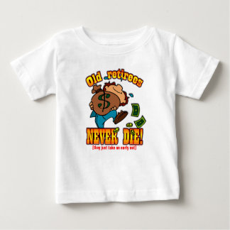 Early Out Baby T-Shirt