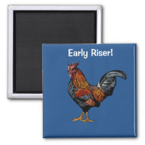 Early Riser Rooster Magnet