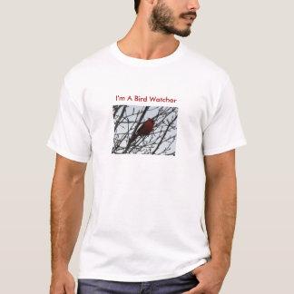 Early Spring Cardinal, I'm A Bird Watcher T-Shirt