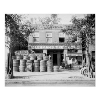 Early Tire Shop, 1921. Vintage Photo Poster