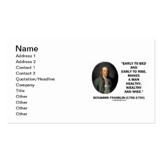 Early To Bed Early To Rise Benjamin Franklin Quote Business Cards