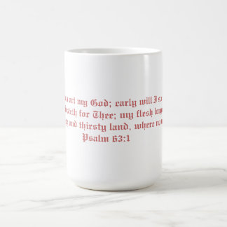 Early Will I Seek Thee Mug