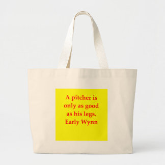 early wynn quote canvas bags
