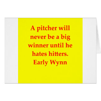 early wynn quote greeting cards