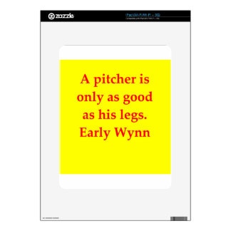 early wynn quote skins for the iPad