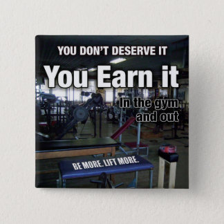 Earn It - Workout Motivational Pinback Button