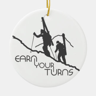 Earn Your Turns Ceramic Ornament