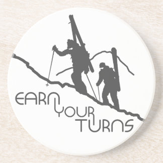 Earn Your Turns Drink Coaster