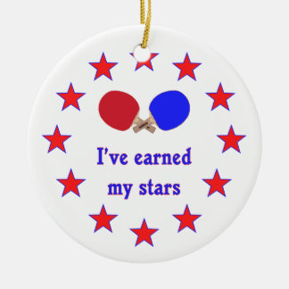 Earned My Stars Ping Pong Ceramic Ornament