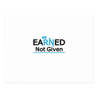 eaRNed Not Given  National Nurse Pride RN Postcard