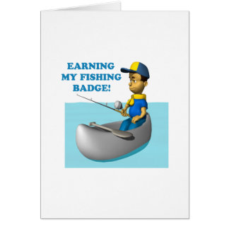 Earning My Fishing Badge 2 Card