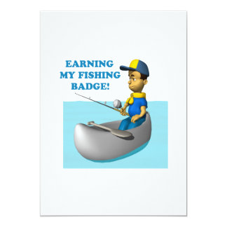 Earning My Fishing Badge 2 5x7 Paper Invitation Card