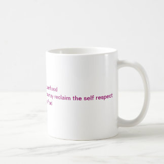 Earning some respect classic white coffee mug