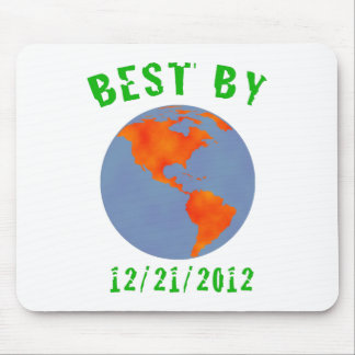 Earth: Best by 2012 Mouse Pad