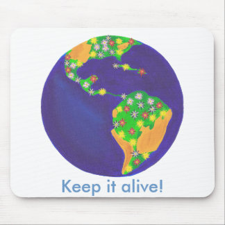 Earth bouquet - Keep it alive Earth Day mousepads