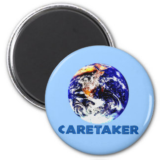 Earth Caretaker 2 Inch Round Magnet