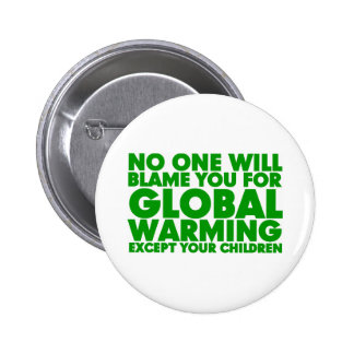 Earth Day 2009, April 22, Stop Global Warming Pin