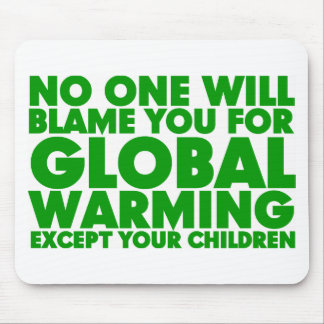 Earth Day 2009, April 22, Stop Global Warming Mouse Pads