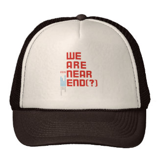 Earth Day 2009  April 22  We are Near End (#2) Trucker Hat