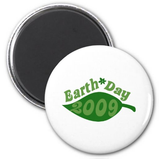 Earth Day 2009 Refrigerator Magnet