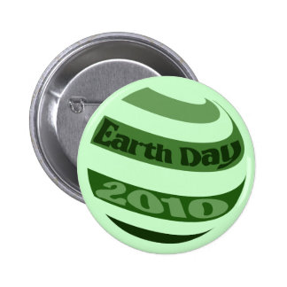 Earth Day 2010 Pinback Button