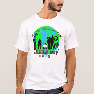 Earth Day 2010 Save Our Butts T-Shirt