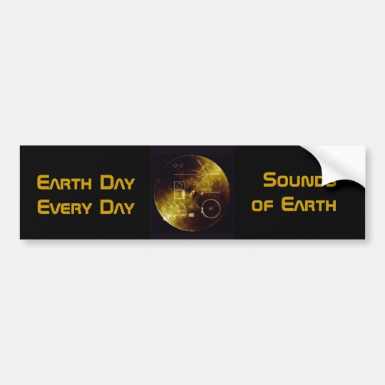 Earth Day 2012 - Sounds of Earth gold record Bumper Sticker