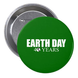 EARTH DAY 40 years Button