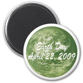 EARTH DAY APRIL 22, 2009 FRIDGE MAGNET