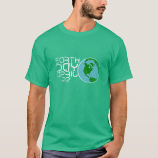Earth Day April 22 Grunge design T-Shirt