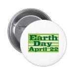 Earth Day April 22 Pin