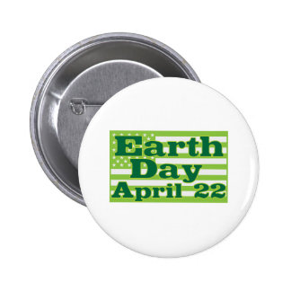 Earth Day April 22 Pinback Button