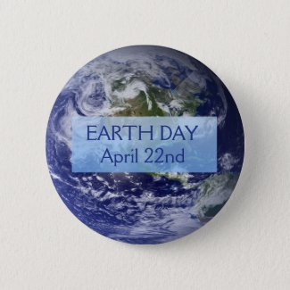 Earth Day April 22nd Button