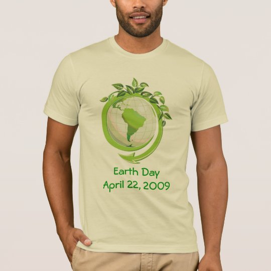 EARTH DAY APRIL 22nd T-Shirt