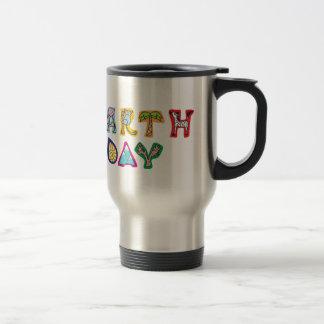 Earth Day Awareness Travel Mug