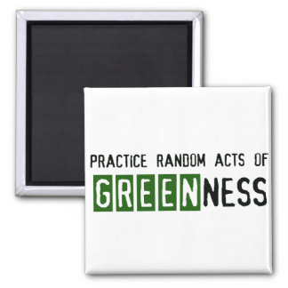 Earth Day - Be Green 2 Inch Square Magnet