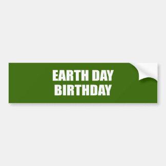 EARTH DAY BIRTHDAY CAR BUMPER STICKER