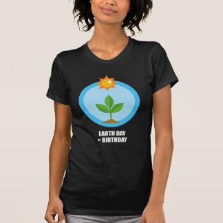 Earth Day = Birthday Tee Shirt