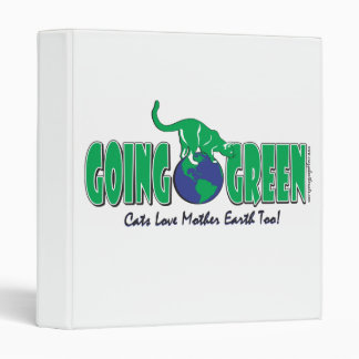 Earth Day Cats/go Green 3 Ring Binder