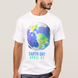 EARTH DAY DAY ART 2010 APRIL 22 T-Shirt
