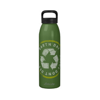 Earth Day Enjoy Dont Destroy Reusable Water Bottle