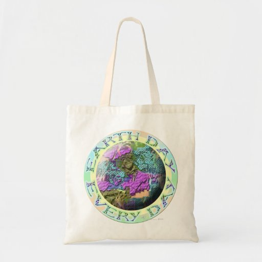 Earth Day Every Day! Budget Tote Bag
