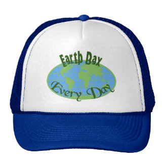 Earth Day Every Day Cap Trucker Hat
