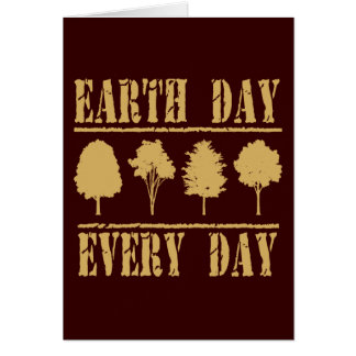 Earth Day Every Day Card