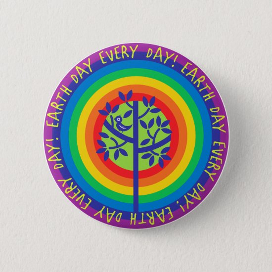 Earth Day Every Day! Pinback Button