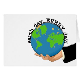 Earth Day Every Day T-shirts and Gifts Card