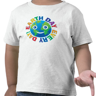 Earth Day Every Day! Tshirts
